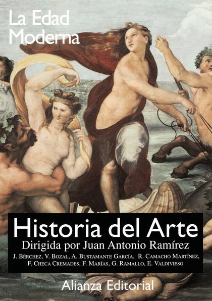 HISTORIA DEL ARTE. 3. LA EDAD MODERNA.