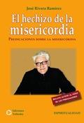 EL HECHIZO DE LA MISERICORDIA