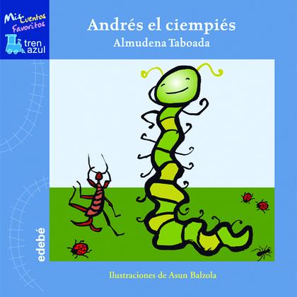 ANDRÉS EL CIEMPIÉS