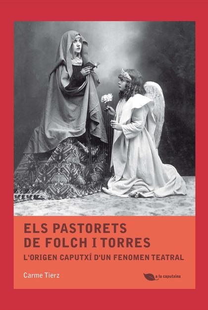 ELS PASTORETS DE FOLCH I TORRES                                                 L´ORIGEN CAPUTX