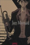 JAZZ MAYNARD, HOME SWEET HOME
