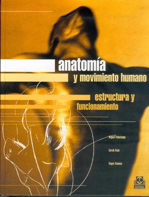 ANATOMIA Y MOVIMIENTO HUMANO
