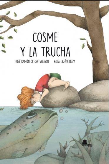 COSME Y LA TRUCHA.