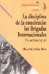 DISCIPLINA DE LA CONCIENCIA LAS BRIGADAS INTERNACIONALES.