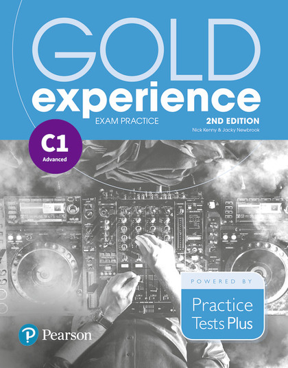 GOLD EXPERIENCE 2ND EDITION EXAM PRACTICE: CAMBRIDGE ENGLISH ADVANCED (C1)