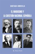 MARXISMO Y CUESTIÓN NACIONAL.