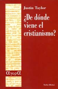 ¿DE DÓNDE VIENE EL CRISTIANISMO?