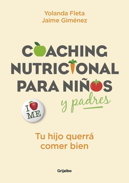 COACHING NUTRICIONAL PARA NIÑOS Y PADRES.