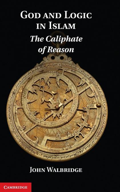 GOD AND LOGIC IN ISLAM