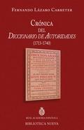 CRÓNICA DEL DICCIONARIO DE AUTORIDADES, 1713-1740