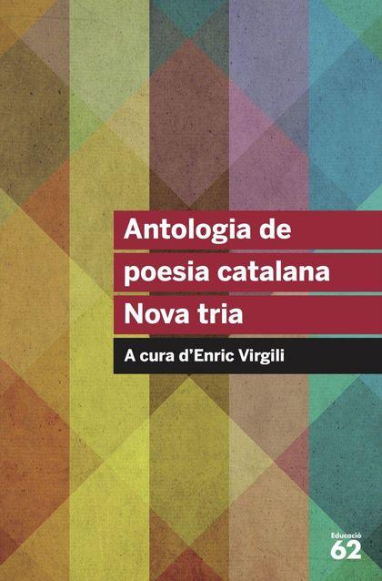 ANTOLOGIA DE POESIA CATALANA. NOVA TRIA.