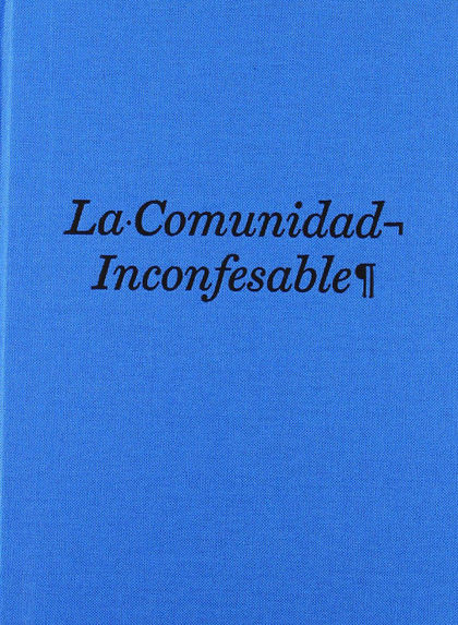 LA COMUNIDAD INCONFESABLE