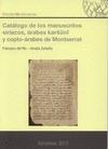 CATÁLOGO DE LOS MANUSCRITOS SIRÍACOS, ÁRABES KARSUNI Y COPTO-ÁRABES DE MONTSERRAT