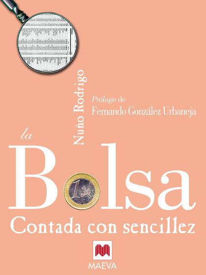 LA BOLSA CONTADA CON SENCILLEZ