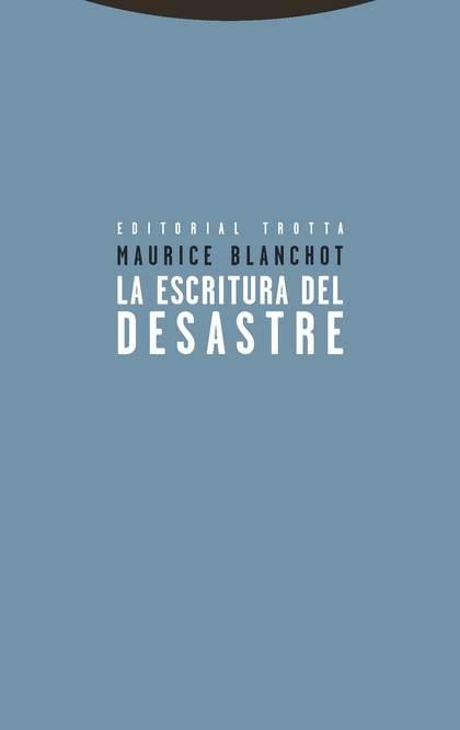 LA ESCRITURA DEL DESASTRE.