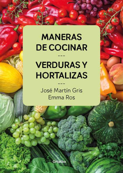 MANERAS DE COCINAR VERDURAS Y HORTALIZAS.