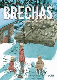 BRECHAS 01: LÍNEAS DEL FRENTE