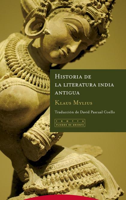 HISTORIA DE LA LITERATURA INDIA ANTIGUA.