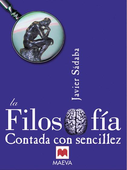 LA FILOSOFÍA CONTADA CON SENCILLEZ