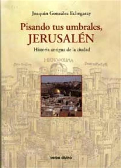 PISANDO TUS UMBRALES JERUSALÉN