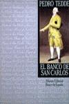 El Banco de San Carlos
