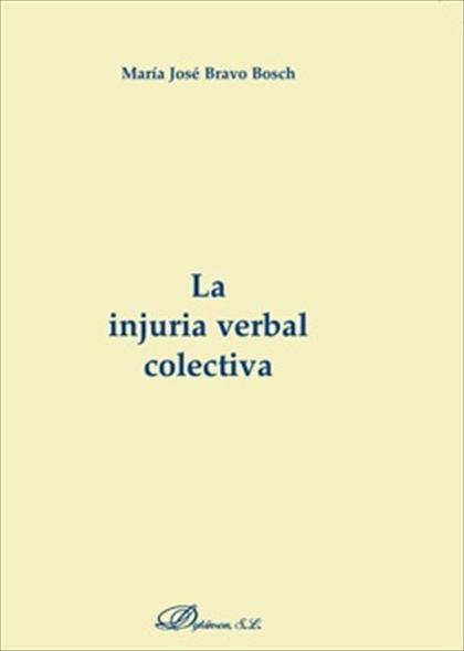 LA INJURIA VERBAL COLECTIVA