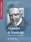Alejandro de Humboldt. Novela histórico-