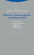 HISTORIA E HISTORIOGRAFÍA CONSTITUCIONALES.