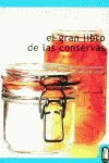 EL GRAN LIBRO DE LAS CONSERVAS: ¡DISFRUTE DE ALIMENTOS SANOS Y SALUDAB