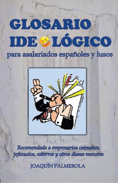GLOSARIO IDEOLÓGICO PARA ASALARIADOS.