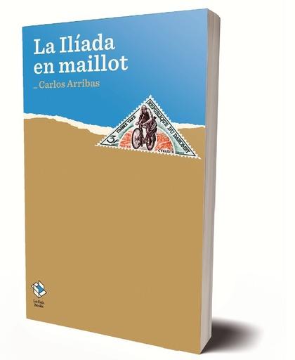 LA ÍLIADA EN MAILLOT.