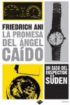 LA PROMESA DEL ÁNGEL CAÍDO: UN CASO DEL INSPECTOR SÜDEN
