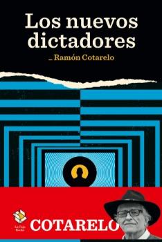 LOS NUEVOS DICTADORES
