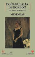 DOÑA EULALIA DE BORBON.MEMORIAS