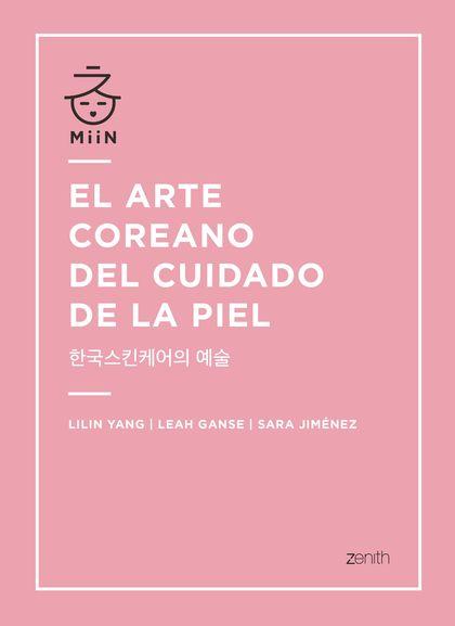 EL ARTE COREANO DEL CUIDADO DE LA PIEL.