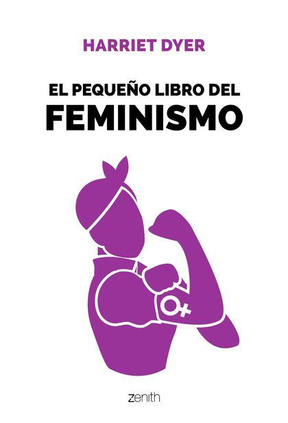 EL PEQUEÑO LIBRO DEL FEMINISMO.
