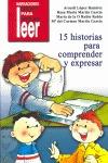 15 HISTORIAS PARA COMPRENDER Y EXPRESAR