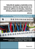 SELECCIÓN DE EQUIPOS Y MATERIALES EN LAS INSTALACIONES ELÉCTRICAS DE BAJA TENSIÓ.