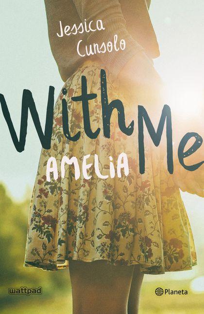 WITH ME. AMELIA.