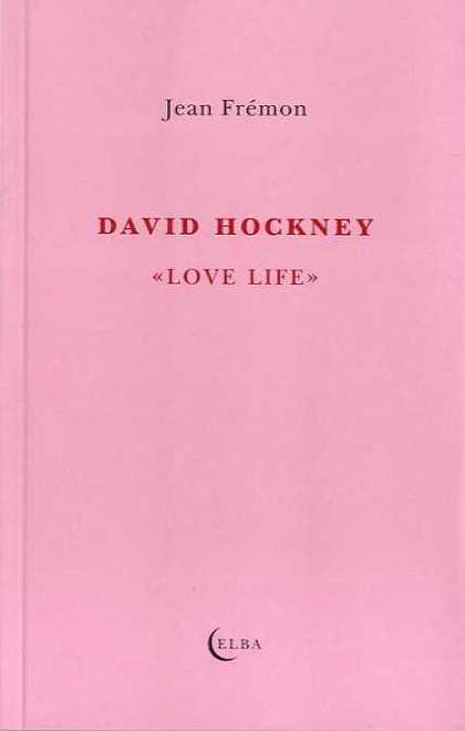 DAVID HOCKNEY. ´LOVE LIFE´