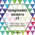 CUMPLEAÑOS NÚMERO 15.