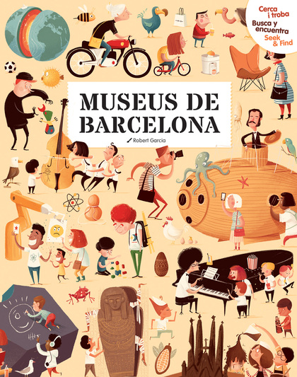 CERCA I TROBA, BUSCA Y ENCUENTRA, SEEK & FIND. MUSEUS DE BARCELONA