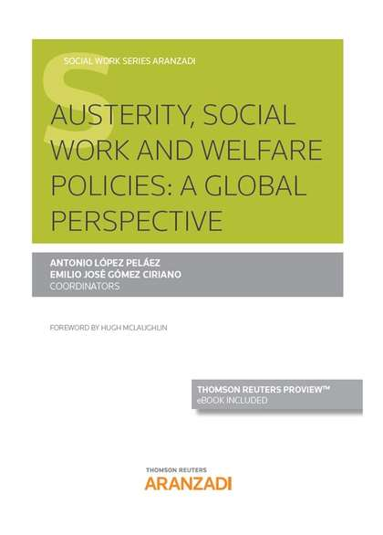 AUSTERITY, SOCIAL WORK AND WELFARE POLICIES:  (DÚO). A GLOBAL PERSPECTIVE
