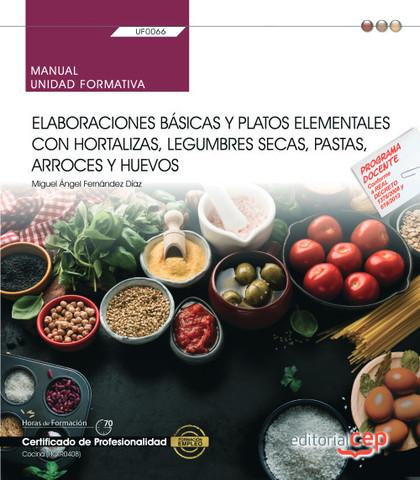 MANUAL. ELABORACIONES BÁSICAS Y PLATOS ELEMENTALES CON HORTALIZAS, LEGUMBRES SEC.