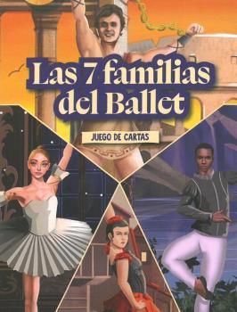 LAS 7 FAMILIAS DEL BALLET