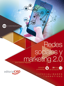 REDES SOCIALES Y MARKETING 2.0 (COMM092PO). ESPECIALIDADES FORMATIVAS.