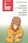 CUENTOS Y CANCIONES PARA APRENDER A VESTIRSE
