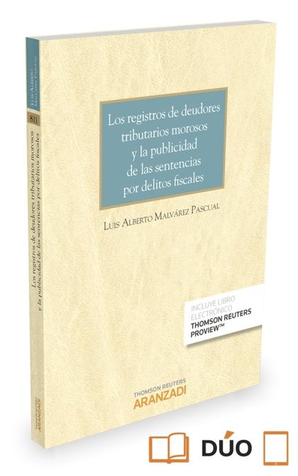 REGISTROS DE DEUDORES TRIBUTARIOS MOROSOS Y LA PUBLICIDAD DE LAS SENTENCIAS POR