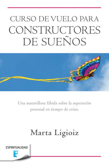 CURSO DE VUELO PARA CONSTRUCTORES DE SUEÑOS