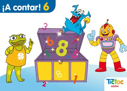 PROYECTO TIC TAC, ¡A CONTAR!, 6 EDUCACIÓN INFANTIL